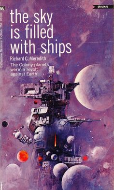 """""""The Sky is Filled with Ships"""" by Richard C. Sci-fi Pulp novel with purple cover Sci Fi Novels, Fiction Novels, Pulp Fiction, Fiction Stories, Science Fiction Magazines, Science Fiction Art, Classic Sci Fi Books, Arte Sci Fi, 70s Sci Fi Art"""