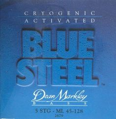 Dean Markley Blue Steel , 5-String ML 2679 Bass Guitar Strings (.045-.128) by Dean Markley. $22.99. It's simply amazing what a little -320° liquid nitrogen can do to a guitar string. Put a set of Dean Markley Blue Steel strings on your bass and hear what all the excitement is about. Twice the tone and twice the life. Dean Markley's best-selling bass string.. Save 65% Off!