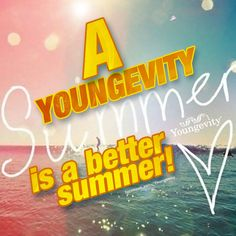 Youngevity Summer is a better Summer! :)