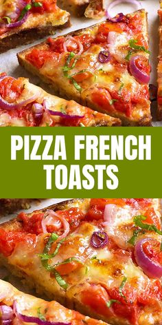 Pizza French Toasts