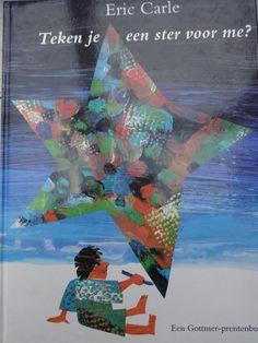 Teken je een ster voor me?  een prentenboek van Eric Carle, een échte aanrader binnen het thema :  licht en donker, de hemellichamen, advent...