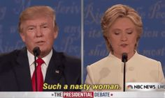 Donald Trump Just Called Hillary Clinton A 'Nasty Woman'