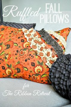 Ruffled Fall Pillows - The Ribbon Retreat Blog