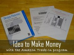 Money-Making Idea: Use the Amazon Trade-In Program to Earn Amazon Gift Cards.  I must do this.