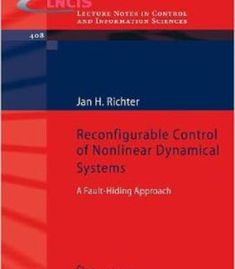 Reconfigurable Control Of Nonlinear Dynamical Systems: A Fault-Hiding Approach PDF