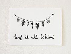 Handdrawn Postcard 'Leaf it all behind' (A6)