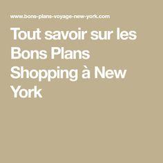 Tout savoir sur les Bons Plans Shopping à New York