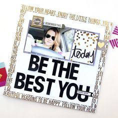"""Be The Best You"" scrapbook page by mambi Design Team member Jennie McGarvey 