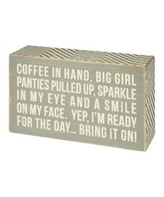 Primitives by Kathy Coffee In Hand Box Sign | zulily