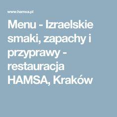 Menu - Izraelskie smaki, zapachy i przyprawy - restauracja HAMSA, Kraków
