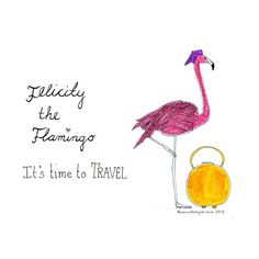 Sketch of the day no 760 in my monologue art journal: Felicity the Flamingo says it's time to travel