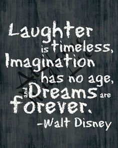Laughter is timeless Walt Disney quote  by AtHomeWithLove on