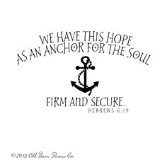 We have this hope as an anchor for the soul firm and secure - this hope is Jesus!