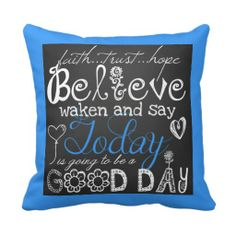 A Good Day Inspirational Pillow
