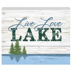 Prinz Lake Side 'Live Love Lake' Box Textual Art Plaque