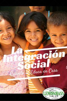 la Integración Social cuando se Educa en Casa www.Lemonhass.com