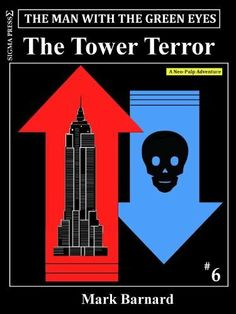 The Tower Terror (The Man With The Green Eyes # 6) by Mark Barnard, http://www.amazon.com/dp/B00B2ZDOZK/ref=cm_sw_r_pi_dp_EBV.qb14FCM64