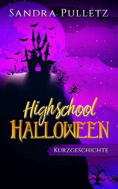 Cover zu Highschool Halloween Kindle Unlimited, Halloween, Promotion, High School, Cover, Movie Posters, Magic Realism, Short Stories, Authors