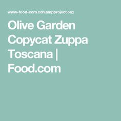 Olive Garden Copycat Zuppa Toscana   Food.com