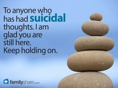 FamilyShare.com l Suicide is not your only option: Find a better way