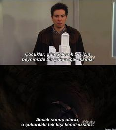 O çukurlara kendimizi gömüyoruz… We bury ourselves in those pits … Series Movies, Tv Series, Ted Mosby, Lines Quotes, Explanation Text, Pain Quotes, Himym, Movie Lines, How I Met Your Mother
