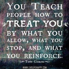 We all need to love and respect ourselves because that is how we treat others