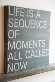 The present is just that; a gift!  Use it to do something spectacular