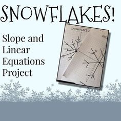 I live in California and not the mountainous part of California, so I don't actually see snowflakes. Still, we like to imagine our sn. Algebra Activities, Maths Algebra, Math Resources, Classroom Resources, Math Worksheets, Classroom Ideas, Math Teacher, Math Classroom, Teaching Math