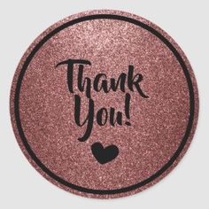 Shop Black and Rose Gold Faux Glitter Thank You Classic Round Sticker created by Shellibeanz. Thank You Labels, Round Stickers, Custom Stickers, Artsy, Rose Gold, Glitter, Fancy, Colorful, Store