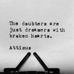 'Doubters & Dreamers' #atticus #doubters #dreamers