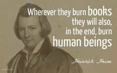 WIST - Heine, Heinrich | Almansor: A Tragedy, l. 245 (1823) Daily Wisdom, Burns, Quotations, Inspirational Quotes, Writing, Sayings, Memes, Fictional Characters, Website