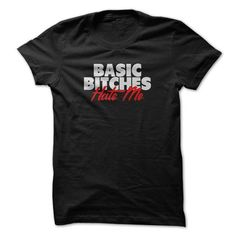 BasicBitches Hate me T Shirts, Hoodie