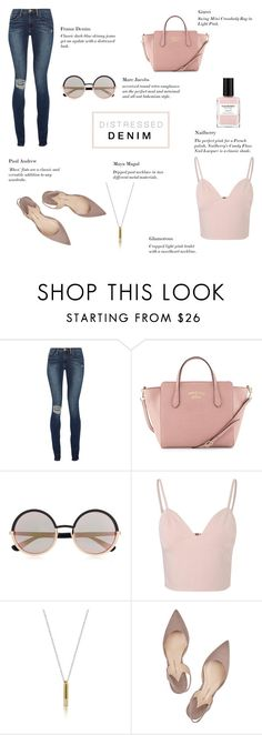 """""""Distressed Denim - Plush Pink"""" by rachaelselina ❤ liked on Polyvore featuring Frame Denim, Gucci, Marc by Marc Jacobs, Glamorous, Paul Andrew and Nailberry"""