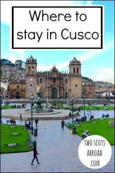 The best hostels in Cusco, Peru