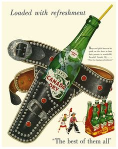 """Canada Dry """"be quick on the draw""""   1950's"""