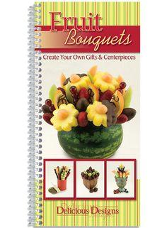 Fruit Bouquets – The Kitchen Kettle