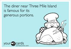 Free and Funny Lunch/Dinner Ecard: The diner near Three Mile Island is famous for its generous portions. Create and send your own custom Lunch/Dinner ecard. Medical Marijuana, Cannabis, Weed Humor, Puff And Pass, Youre My Person, Smoking Weed, E Cards, Someecards, Peace And Love