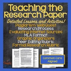 full of everything to help students grasp the concept of completing research, plagiarism, organizing their sources, using source information, MLA format, deciphering credible Internet sources, and more