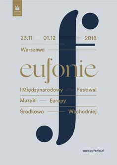"""""""Eufonie"""" is a music festival, referring to the tradition of the regional community of most countries today referred to as Central and Eastern Europe. Branding design by Uniforma Studio. Music Logo Inspiration, Poster Design Inspiration, Music Festival Logos, Festival Posters, Musikfestival Poster, Classical Music Concerts, Music Flyer, Promotional Design, Piano Competition"""