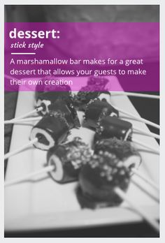 A marshmallow bar!  Allow your guests to dip their marshmallows and choose their toppings.  Great idea for a Bar or Bat Mitzvah...Toronto caterers... www.simchastyle.com