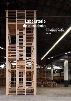 Laboratorio de curadoría. Mendes Ribeiro