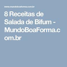8 Receitas de Salada de Bifum - MundoBoaForma.com.br