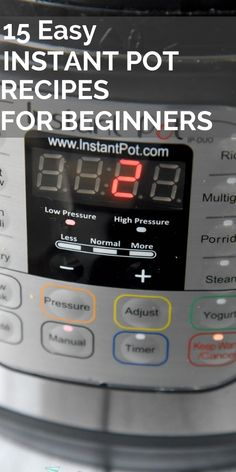 Easy Instant Pot Recipes for Beginners - Have you been wanting to jump on the Instant Pot/ pressure cooker craze but want an easy fail-proof - Pressure Pot, Using A Pressure Cooker, Instant Pot Pressure Cooker, Electric Pressure Cooker, Pressure Cooking, Pressure Cooker Recipes, Slow Cooker, Best Instant Pot Recipe, Instant Pot Dinner Recipes