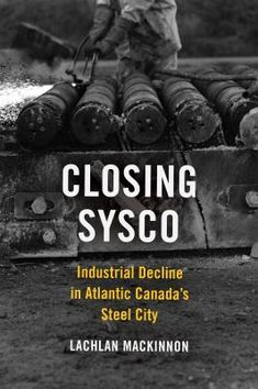 Closing Sysco is a history of deindustrialization and working-class resistance in the Cape Breton steel industry between 1945 and 2001. The Sydney Steel Works is at the heart of this study - having existed in tandem with Cape Breton's larger coal operations since the early twentieth century. The book moves beyond the moment of closure to trace the cultural, historical, and political ramifications of deindustrialization as they continue to play out in post-industrial Cape Breton Island.