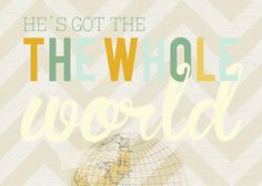 Beautifully Rooted: He's Got the Whole World- Free Printable