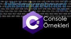 C# Console Örnekleri – Basamaklarındaki Rakamları Tek Sayı Olan Sayılar