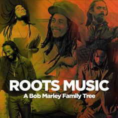 Roots Music: A Bob Marley Family Tree