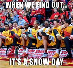 When We Fine Out It's A Snow Day. Iowa State Cyclones.