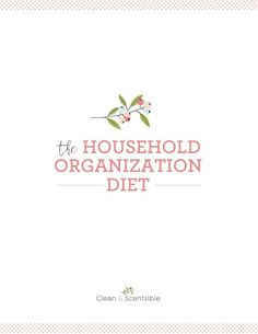 Join in the Household Organization Diet to get your whole home decluttered, cleaned and organized. You can do it!!