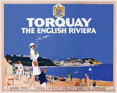 Torquay - the English Riviera Glorious G.R Poster aimed at the American market comparing Torquay with the French Riviera Artwork by William A Tourism Poster, Poster Ads, Poster Prints, Art Posters, British Travel, British Seaside, British Isles, Devon And Cornwall, Railway Posters